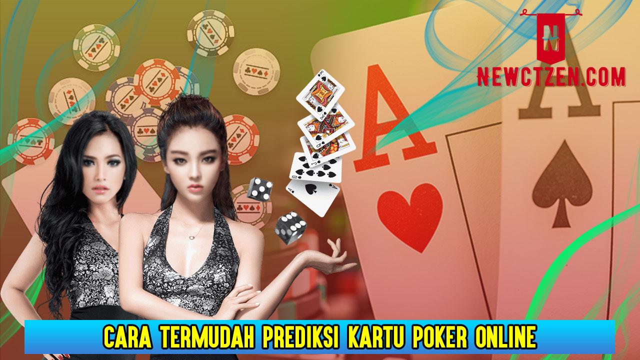 Cara Termudah Prediksi Kartu Poker Online